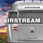Photo Credit: Airstream, Inc.